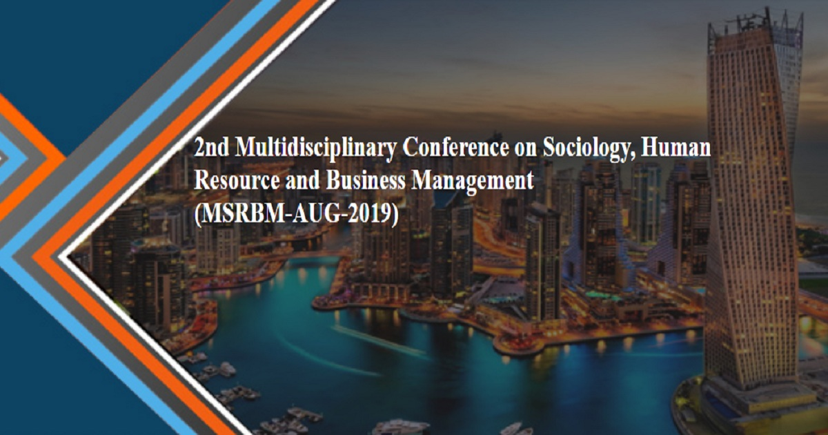 2nd Multidisciplinary Conference on Sociology, Human Resource and Business Management