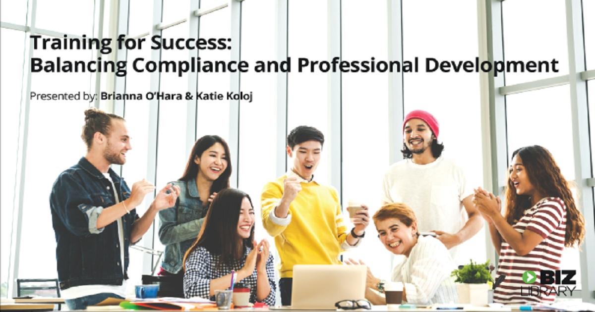 Training for Success: Balancing Compliance and Professional Development