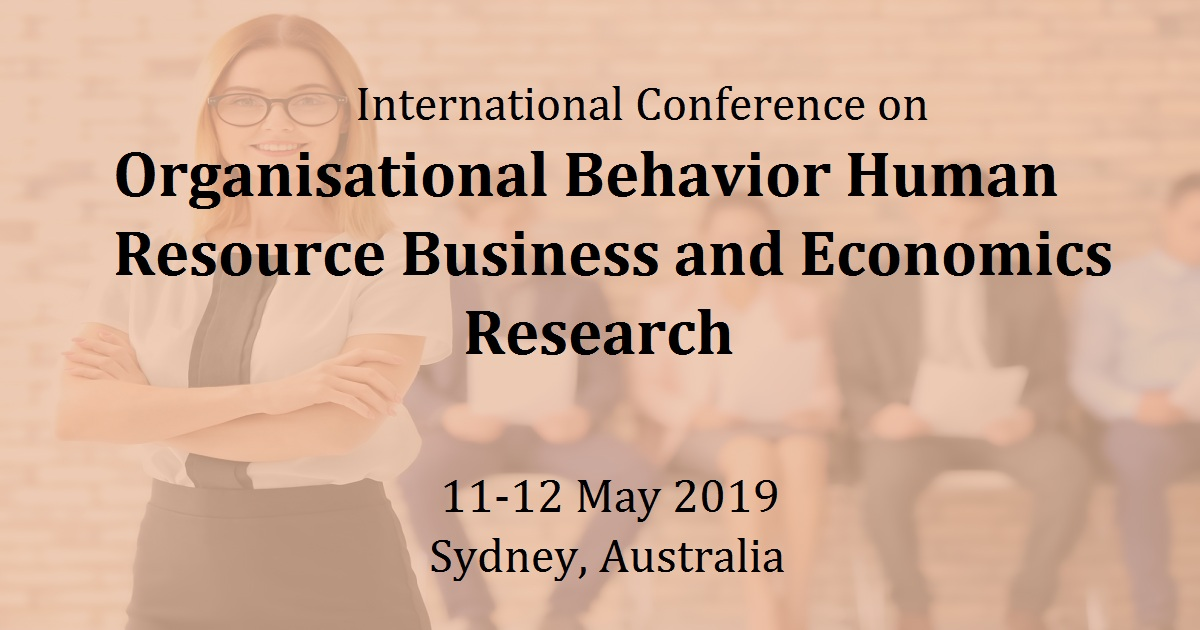 International Conference on Organisational Behavior Human Resource Business and Economics Research (OHRBE)