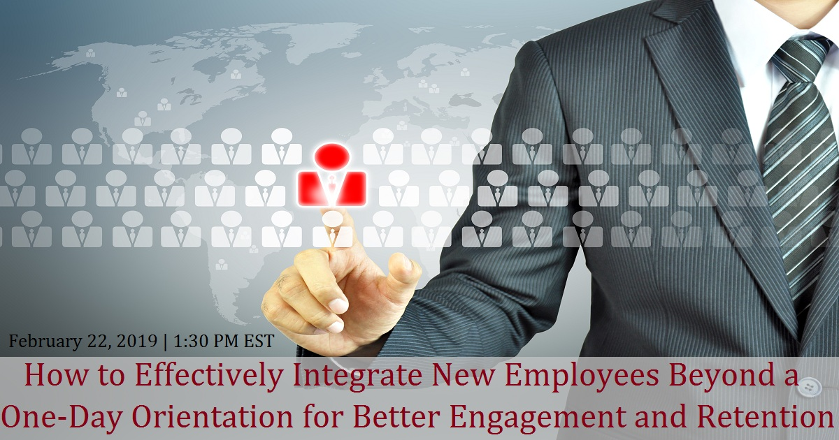 Onboarding: How to Effectively Integrate New Employees Beyond a One-Day Orientation for Better Engagement and Retention