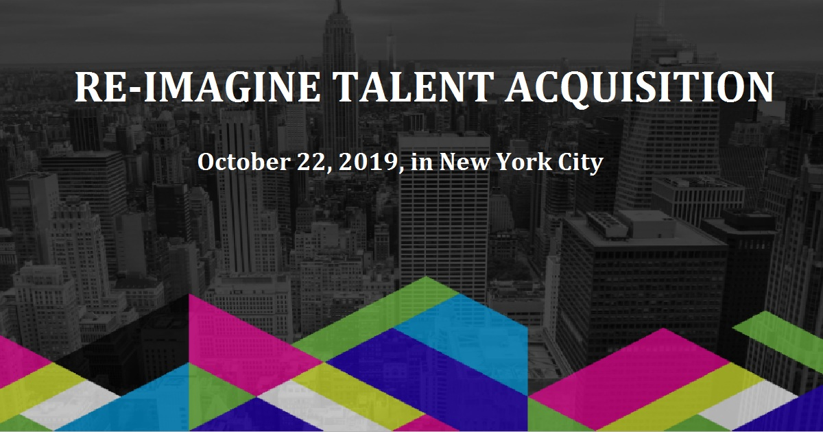 RE-IMAGINE TALENT ACQUISITION