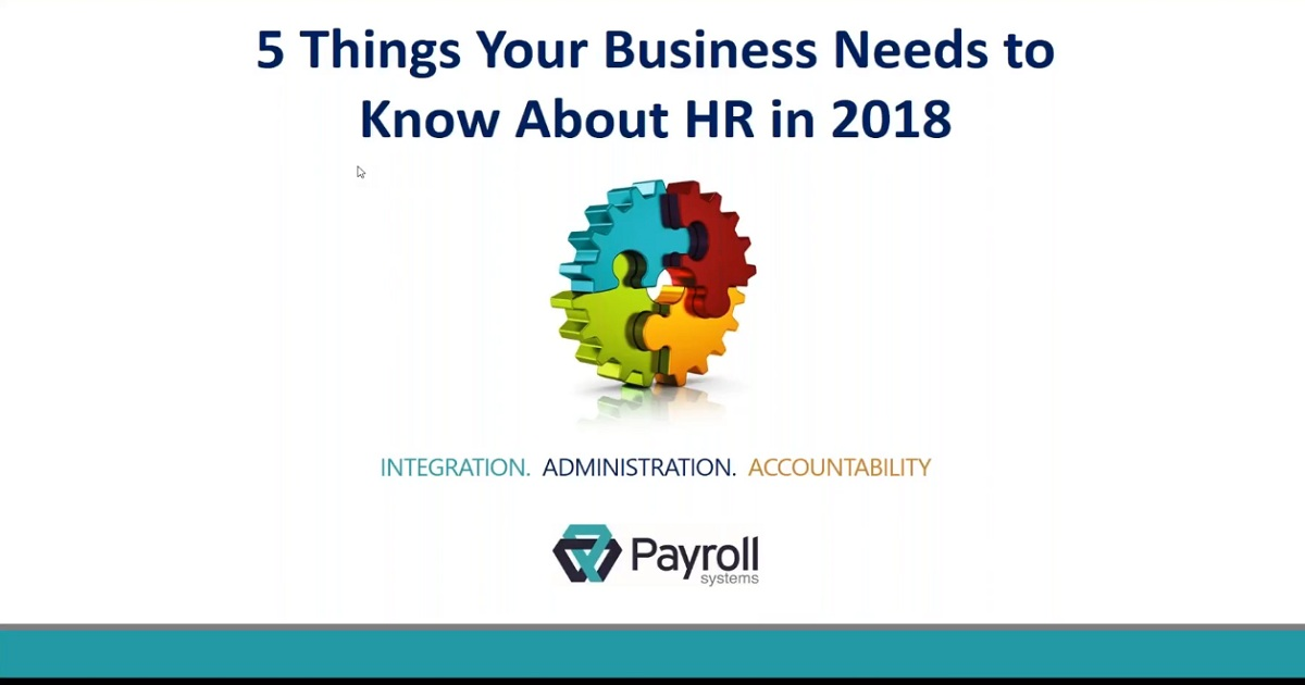 Top 5 Things Your Business Needs to Know About HR in 2018