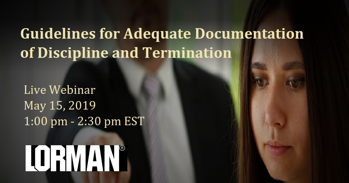 Guidelines for Adequate Documentation of Discipline and Termination