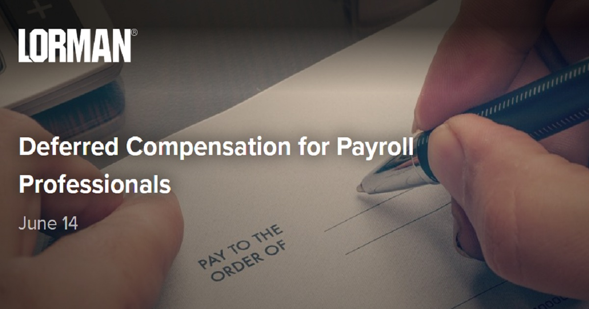 Deferred Compensation for Payroll Professionals
