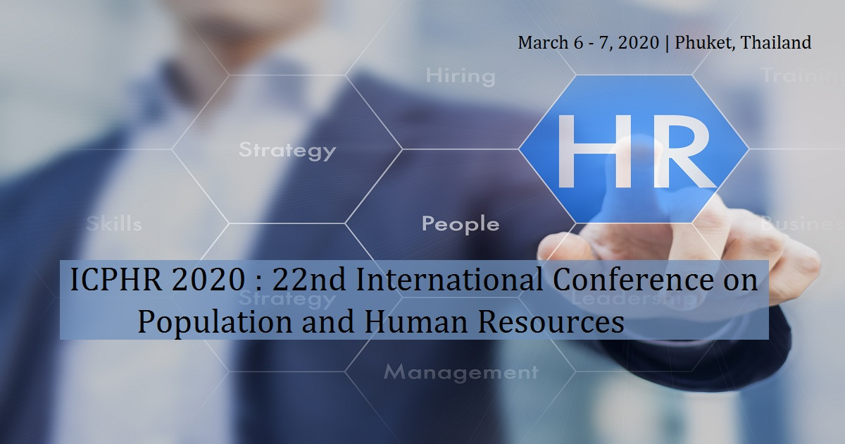 ICPHR 2020 : 22nd International Conference on Population and Human Resources