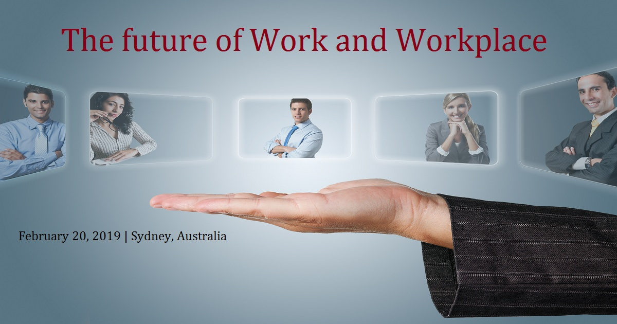 The future of Work and Workplace