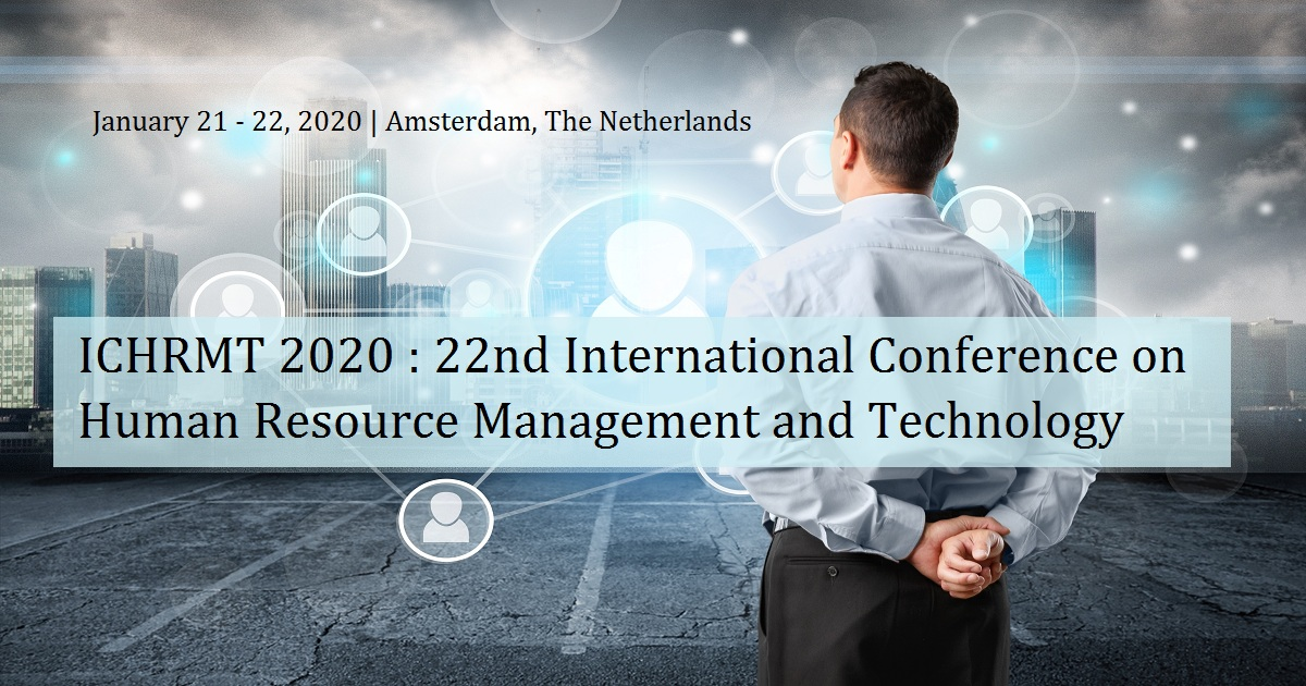 ICHRMT 2020 : 22nd International Conference on Human Resource Management and Technology
