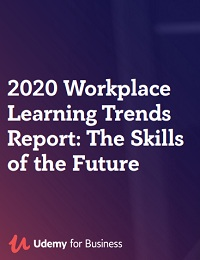 2020 WORKPLACE LEARNING TRENDS REPORT: THE SKILLS OF THE FUTURE