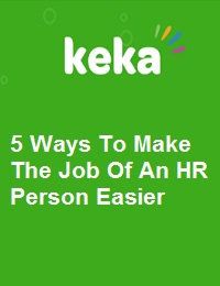 5 WAYS TO MAKE THE JOB OF AN HR PERSON EASIER